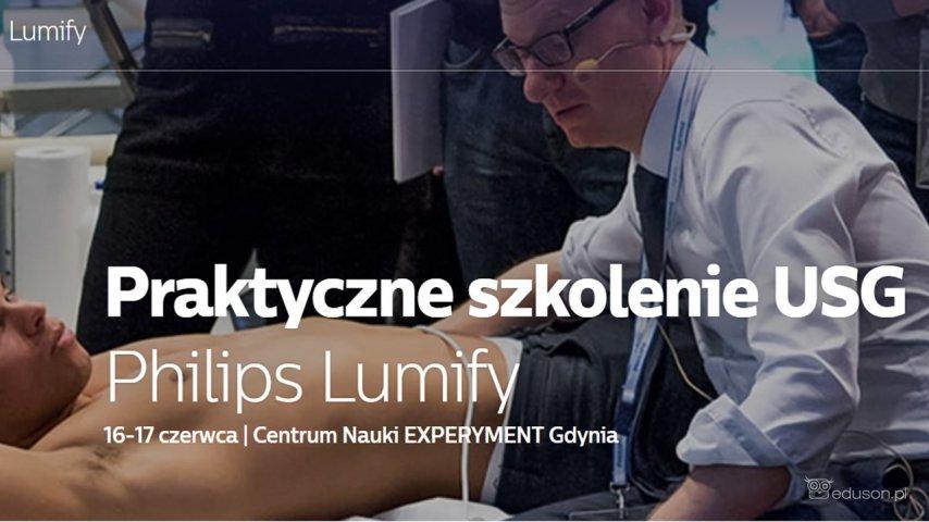Praktyczne szkolenie USG Philips Lumify 16-17 czerwca, Centrum Nauki EXPERYMENT, Gdynia