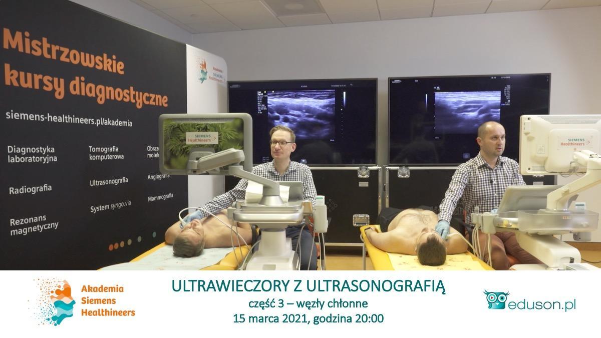 Ultrawieczory z ultrasonografią - część 3. Węzły chłonne. - Portal wymiany wiedzy o ultrasonografii - Eduson